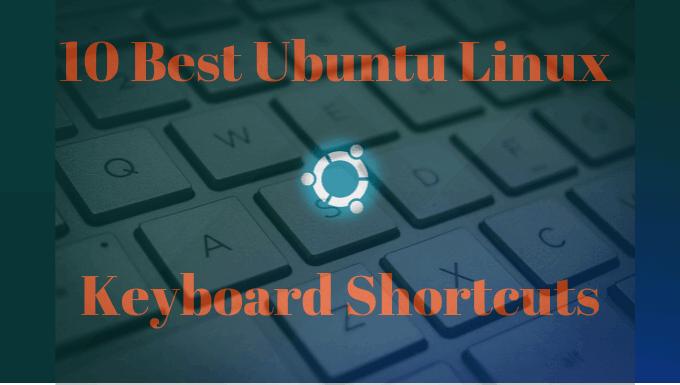 10 raccourcis clavier Ubuntu pour accelerer votre flux de travail