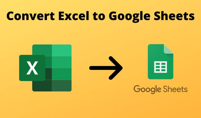 4 facons de convertir Excel en Google Sheets