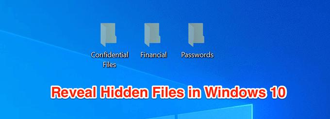 Comment afficher les fichiers caches dans Windows 10