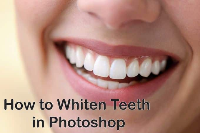 Comment blanchir les dents dans Photoshop