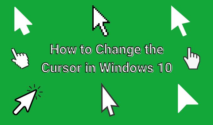 Comment changer le curseur sous Windows 10