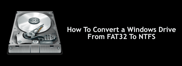 Comment convertir un lecteur Windows de FAT32 en NTFS