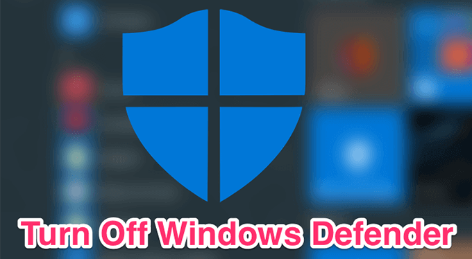 Comment desactiver Windows Defender