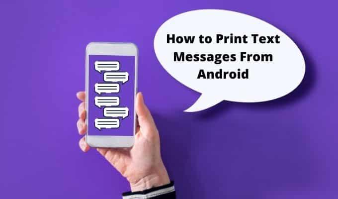Comment imprimer des messages texte depuis Android