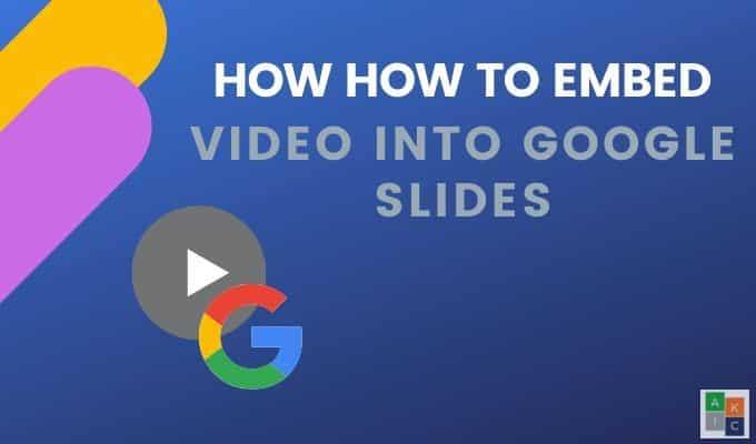 Comment integrer une video dans Google Slides