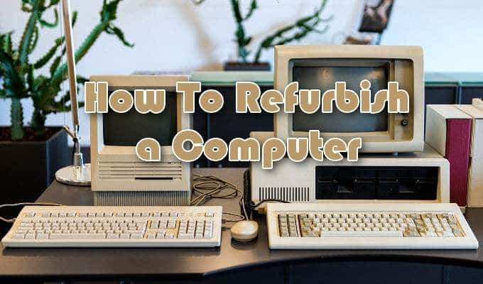 Comment remettre a neuf un ordinateur
