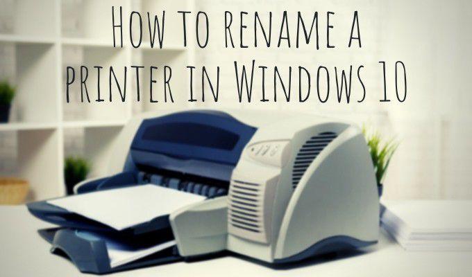 Comment renommer une imprimante sous Windows 10