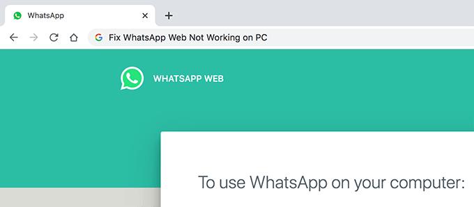 Comment réparer WhatsApp Web ne fonctionne pas sur PC