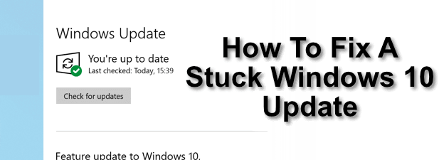 Comment reparer une mise a jour Windows 10 bloquee