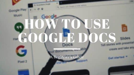 Comment utiliser Google Docs guide du debutant
