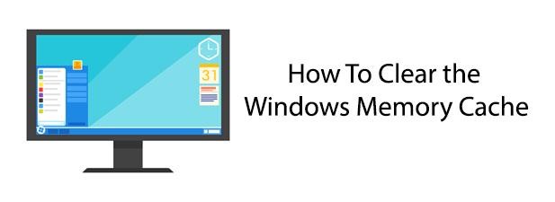 Comment vider le cache memoire Windows