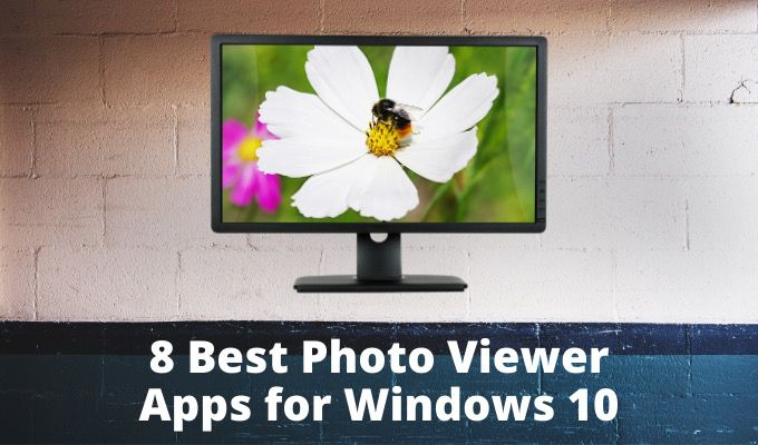 La meilleure visionneuse de photos pour Windows 10 8 applications