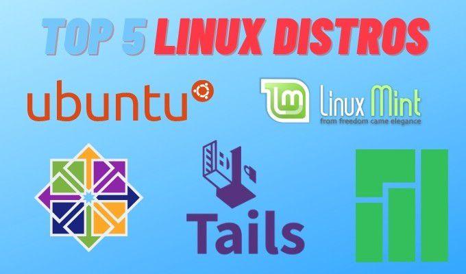 Les 5 meilleurs distributions Linux que vous devriez utiliser