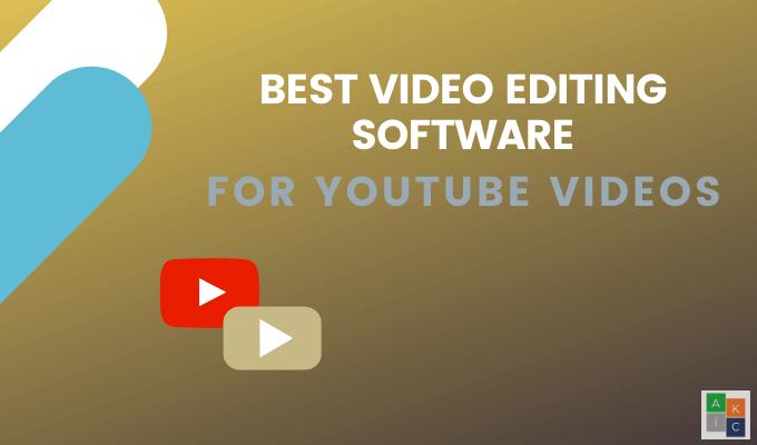Meilleur logiciel de montage video pour les videos YouTube