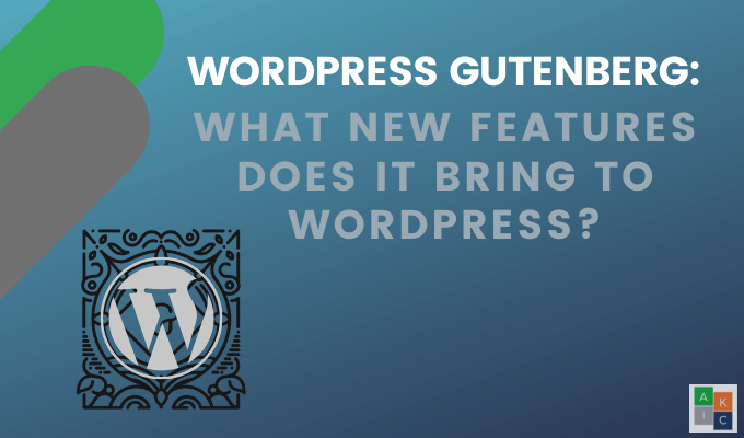 Quelles nouvelles fonctionnalites apporte t il a WordPress