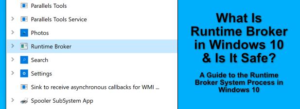 Quest ce que Runtime Broker dans Windows 10 et est il sur