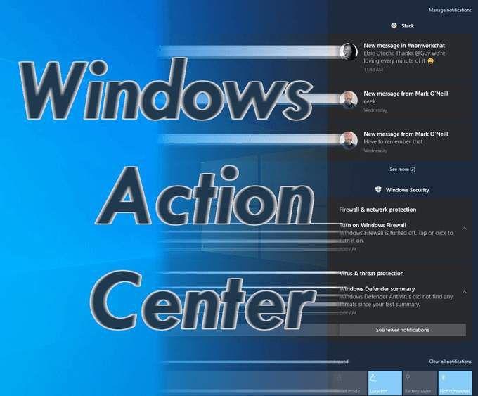 Quest ce que Windows Action Center