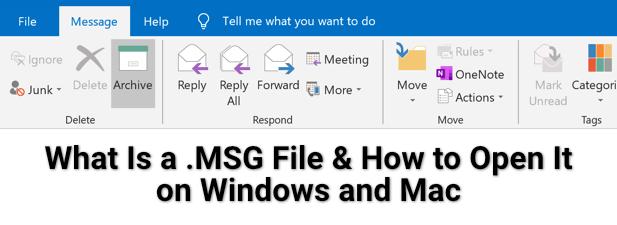 Quest ce quun fichier MSG et comment louvrir sur Windows et