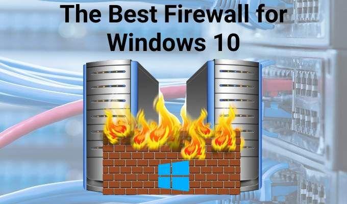The Best Firewall for Windows 10 1.jpg.optimal